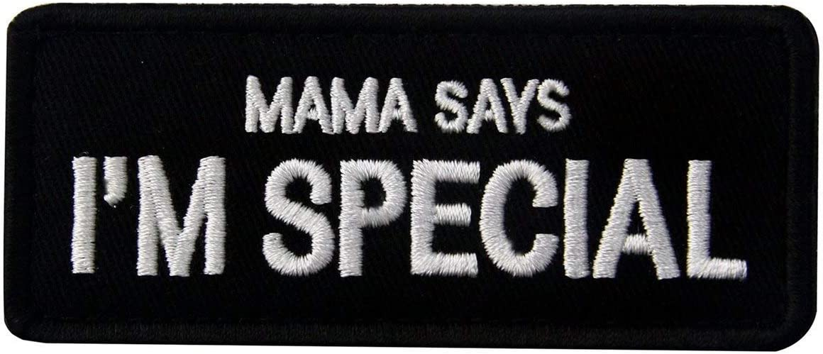 Mama Says New color I'm Special Tactical Patch Sewing Ranking TOP1 Military Decorative