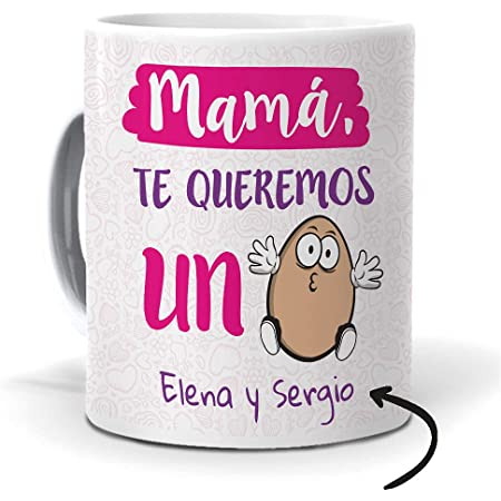 mundohuevo Taza Personalizada con Texto. Regalo Original día de la Madre. Mamá te Queremos un Huevo con Nombres.