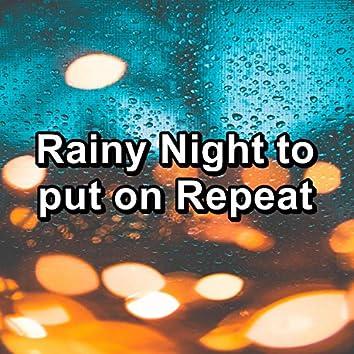 Rainy Night to put on Repeat