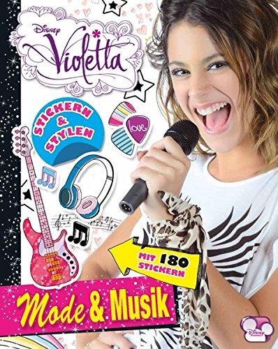 Disney Violetta - Mode & Musik: Stickern & Stylen