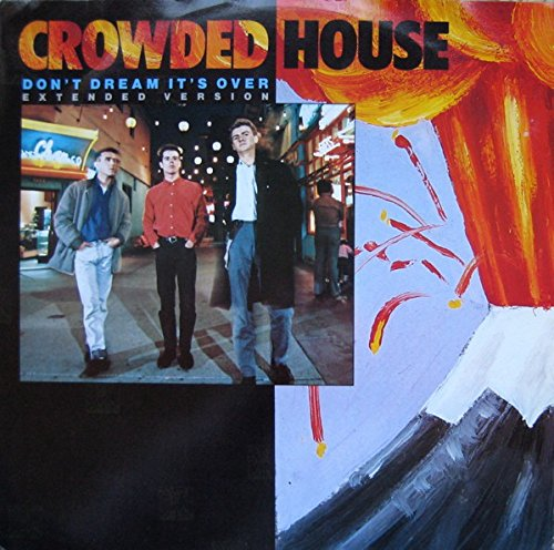 Crowded House - Don't Dream It's Over (Extended Version) - Capitol Records