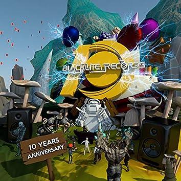 "Blacklite Records ""10 Years Anniversary"""