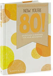 Hallmark Now You're 80! Milestones and Memories for Your Generation Book Gift Books Body, Mind & Spirit