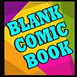 BLANK COMIC BOOK: Variety of Templates for Kids, Adults and Artists of All Levels: Create Your Own Comics, Manga and Design Sketchbook (Square Book ... x 8.5' , 40 Comic Action Templates) | ZAAP