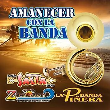 Amanecer Con La Banda