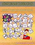 Ultimate Dinosaur Coloring For Kids: Picture Quiz Words Activity And Coloring Book 50 Fun Bactrosaurus, Dacentrurus, Pachycephalosaurus, Egg, ... Kronosaurus, Brachiosaurus For Kids Ages 4-8