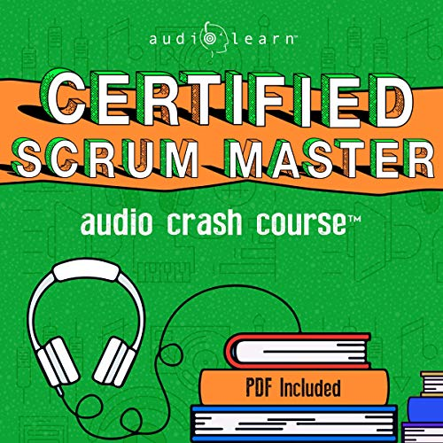 Couverture de Certified Scrum Master Audio Crash Course