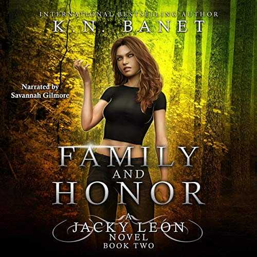 Family and Honor Audiobook By K. N. Banet, Kristen Banet cover art