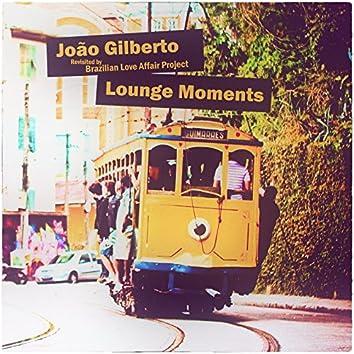 João Gilberto Lounge Moments