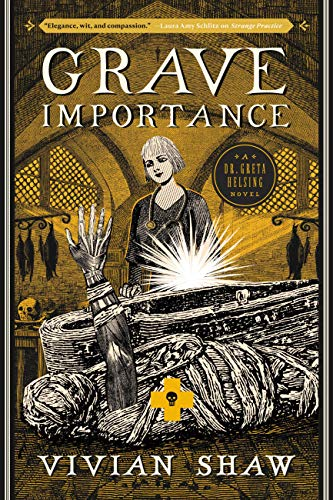Grave Importance (A Dr. Greta Helsing Novel Book 3)