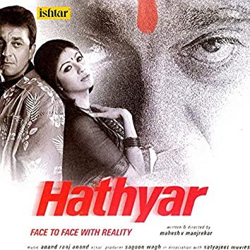 Hathyar (Original Motion Picture Soundtrack)