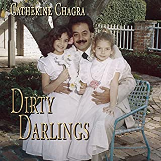 Dirty Darlings                   Written by:                                                                                                                                 Catherine Chagra                               Narrated by:                                                                                                                                 Greg Walston                      Length: 7 hrs and 56 mins     Not rated yet     Overall 0.0