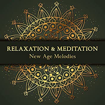 Relaxation & Meditation New Age Melodies
