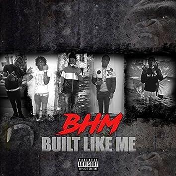 Built Like Me