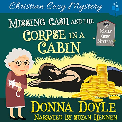 Missing Cash and the Corpse in a Cabin cover art