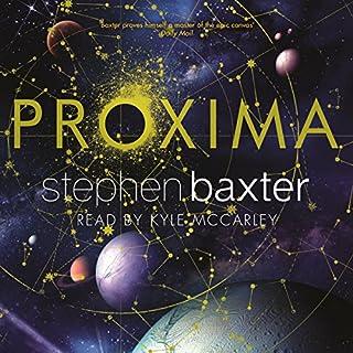 Proxima                   De :                                                                                                                                 Stephen Baxter                               Lu par :                                                                                                                                 Kyle McCarley                      Durée : 17 h et 52 min     4 notations     Global 4,5