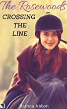 Crossing the Line (The Rosewoods Book 10) (English Edition)