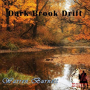 Dark Brook Drift
