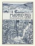 Madrid En Las Novelas De Benito Pérez Galdos (INGENIOS)