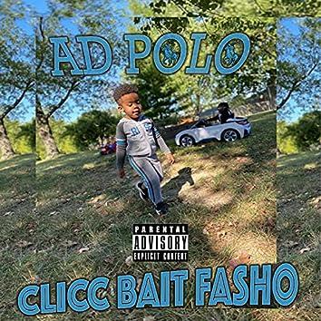 Clicc Bait Fasho
