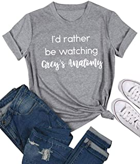 Women I'd Rather be Watching Grey's Anatomy Letter Print T-Shirt Short Sleeve Pullover Tops