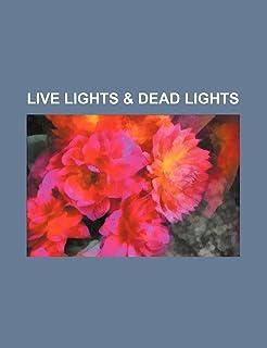 Live Lights & Dead Lights