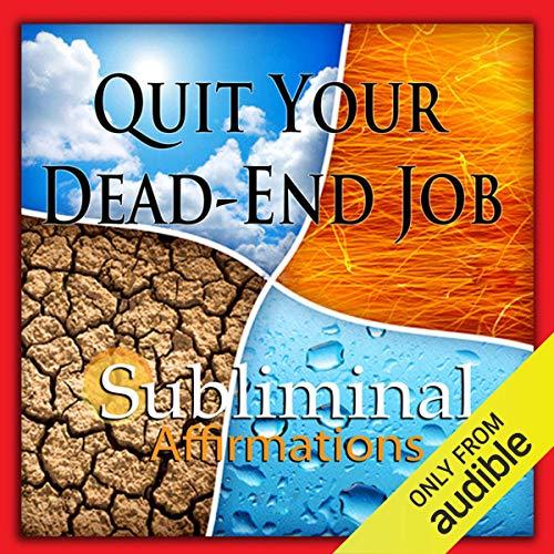 Quit Your Dead-End Job Subliminal Affirmations Titelbild