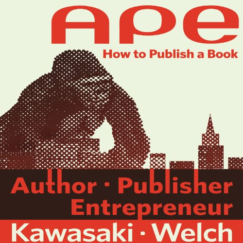 APE: Author, Publisher, Entrepreneur - How to Publish a Book cover art
