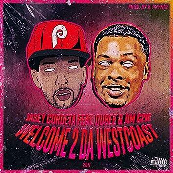 Welcome 2 Da WestCoast
