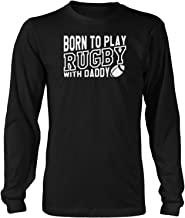 Born to Play Rugby with Daddy-Kid Baby USA Gifts Youth TRAI Long Sleeve T-Shirt