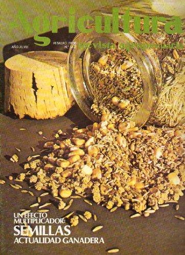 AGRICULTURA. Revista Agropecuaria. Año XLVIII. Nº 562. Semillas hortícolas; Alfalfa para el futuro; Semillas de gramíneas forrajeras...