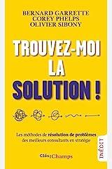 Trouvez-moi la solution! (French Edition) Kindle Edition