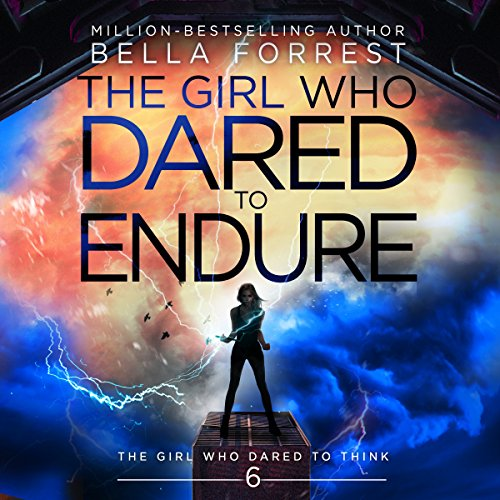 The Girl Who Dared to Think 6: The Girl Who Dared to Endure audiobook cover art
