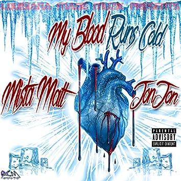 My Blood Runs Cold (feat. Jon Jon)