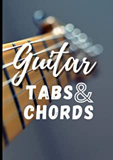 Guitar tabs and chords: notebook with tabs and chords | 100 pages | write your ideas | for guitarists