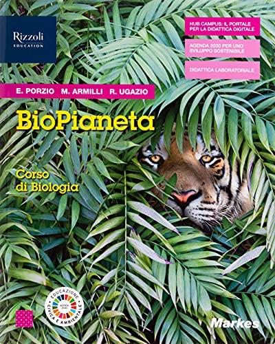 Biopianeta. Corso di biologia. Con Fascicolo covid-19. Per le Scuole superiori. Con e-book