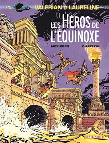 Valérian, tome 8 : Les Héros de l'équinoxe,