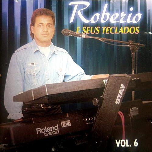 Robério e Seus Teclados, Vol. 6