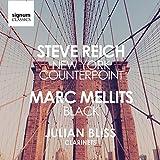 Steve Reich: New York Counterpoint / Marc Mellits: Black