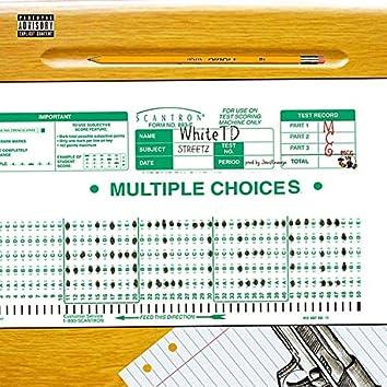 Multiple Choices