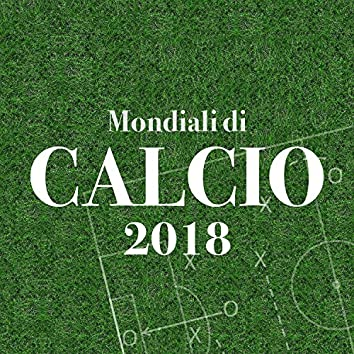Mondiali di Calcio 2018 - Workout Music, Allenamento in Casa, Corsa e Aerobica