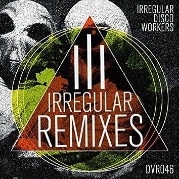 Irregular Remixes Vol. 3