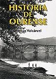 Historia de Ourense (Obras De Referencia-xerais Universitari