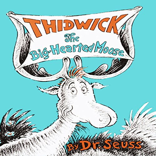 『Thidwick, the Big-Hearted Moose』のカバーアート