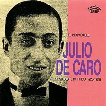 El Inolvidable Julio De Caro Y Su Sexteto Típico (1926 - 1928)