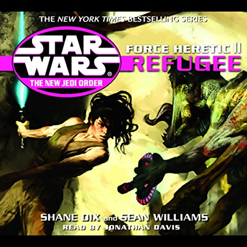 Star Wars: The New Jedi Order: Force Heretic II: Refugee audiobook cover art