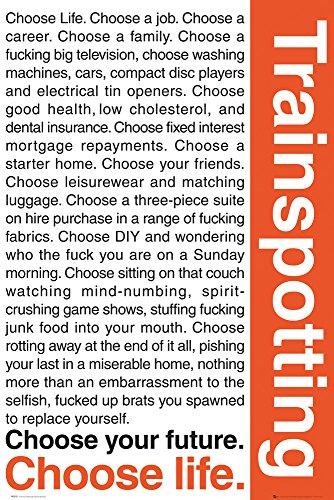 GB eye LTD, Trainspotting, Quotes 1, Maxi Poster, 61 x 91,5 cm
