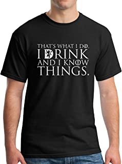 Winterfell That's What I Do I Drink and I Know Things Men's T Shirt GOT Tyrion Graphic Humor Tee
