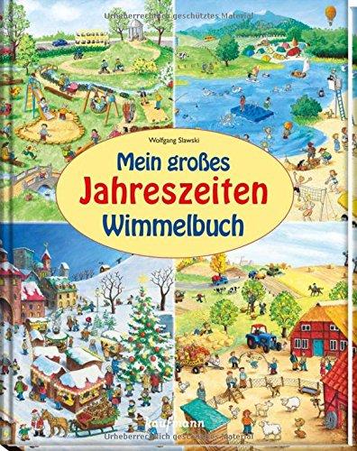 Mein großes Jahreszeiten-Wimmelbuch