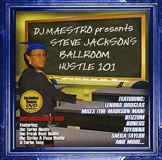 Ballroom, Hustle 101